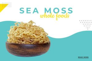 Sea Moss Whole Foods